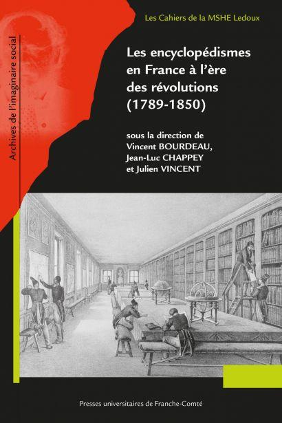 Les encyclopédismes en France à l'ère des révolutions