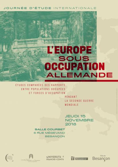 L'occupation allemandependant la Seconde Guerre mondiale :  approches européenneset études comparées.