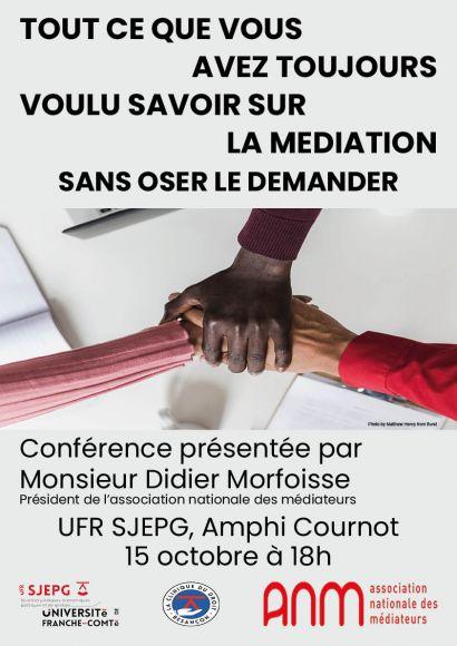 Conférence grand public sur le thème de la médiation le 15 octobre à l'UFR SJEPG, Amphi Cournot à 18h