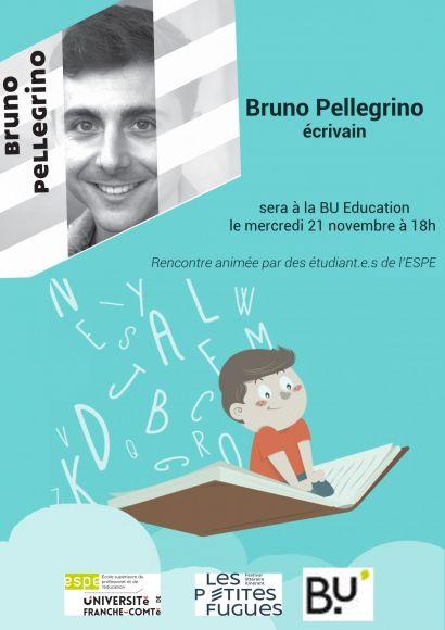 rencontre avec l'écrivain Bruno Pellegrino