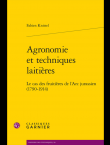 Agronomie et techniques laitières. Le cas des fruitières de l'Arc jurassien (1790-1914)