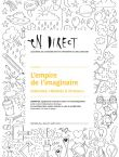 En direct n°265 – Dossier «L'empire de l'imaginaire»