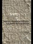 Sources, Histoire et Éditions. Les outils de la recherche