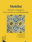 Mobilité, histoire et émergence d'un concept en sociolinguistique