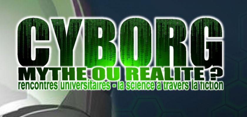 Affiche Cyborg : mythe ou réalité