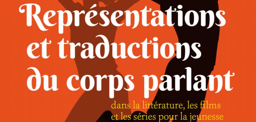 Représentations et traductions du corps «parlant» dans la littérature, les films et les séries pour la jeunesse