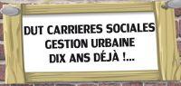 """Le DUT Carrières Sociales oprion """"Gestion urbaine"""" fête ses 10 ans"""