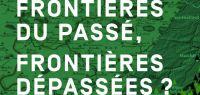Affiche du forum citoyen : frontières du passé, frontières dépassées ?