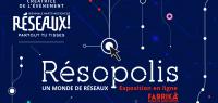 [RÉSEAUX - EN LIGNE] Résopolis