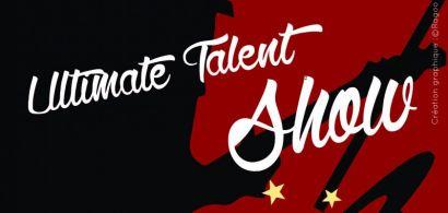 Ultimate Talent Show 2015: RV le 23 avril à Montbéliard pour découvrir les talents des étudiants