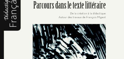 Parcours dans le texte littéraire, François Migeot, PUFC