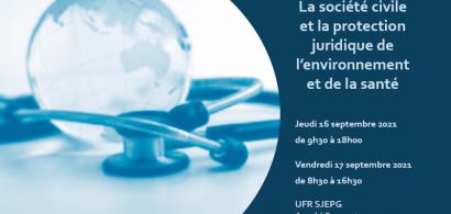 COLLOQUE La société civile et la protection juridique de l'environnement et de la santé